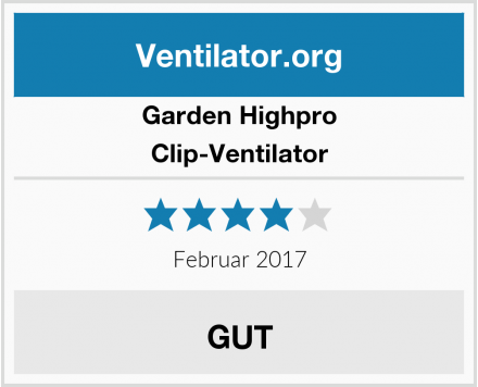Garden Highpro Clip-Ventilator Test