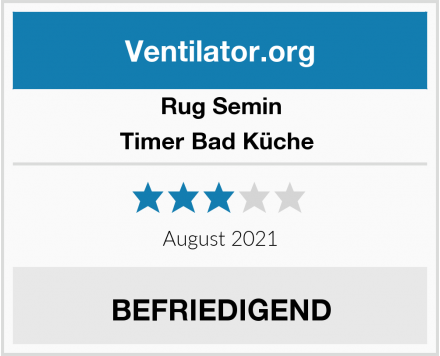 Rug Semin Timer Bad Küche  Test