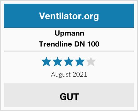 Upmann Trendline DN 100 Test