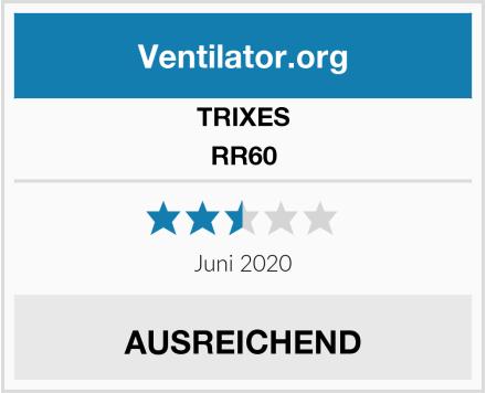 TRIXES RR60 Test