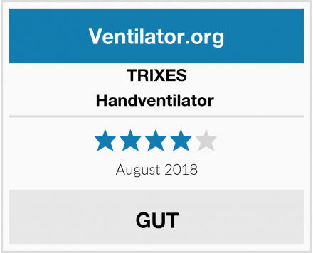 TRIXES Handventilator  Test