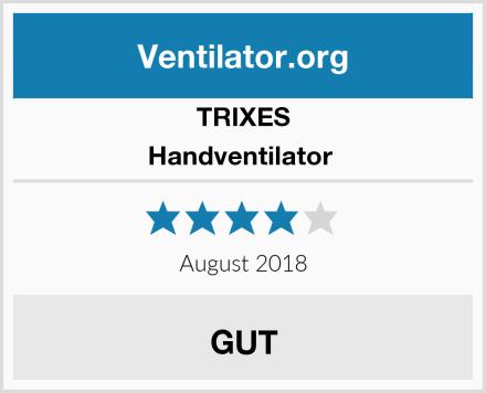 TRIXES Handventilator  Test