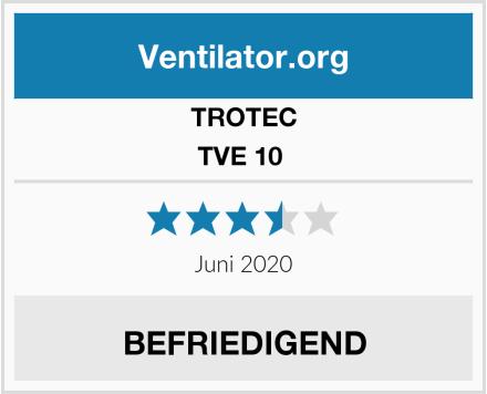 TROTEC TVE 10  Test
