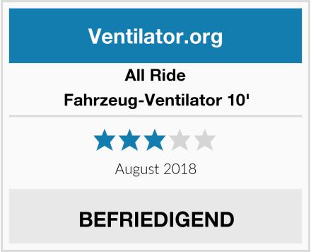 All Ride Fahrzeug-Ventilator 10' Test