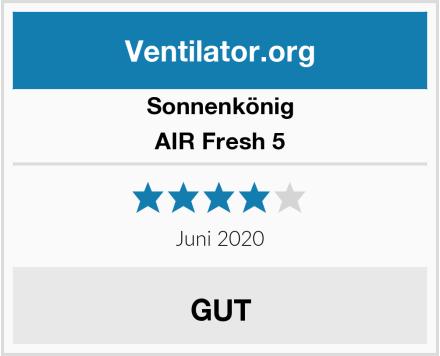 Sonnenkönig of Switzerland AIR Fresh 5 Test
