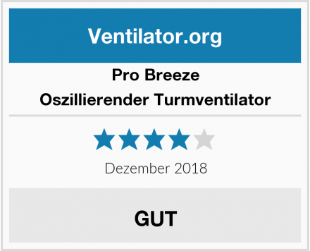 Pro Breeze Oszillierender Turmventilator Test
