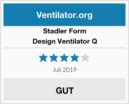 Stadler Form Design Ventilator Q Test