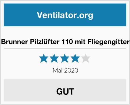 No Name Brunner Pilzlüfter 110 mit Fliegengitter Test
