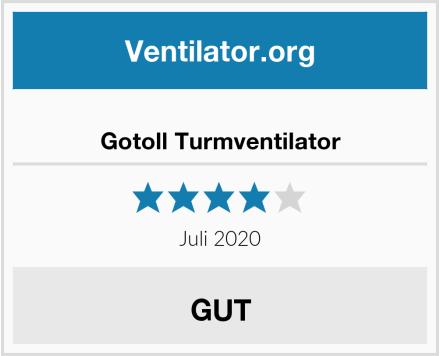 Gotoll Turmventilator Test